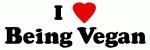 I Love Being Vegan