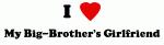 I Love My Big-Brother's Girlfriend