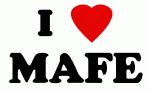 I Love MAFE