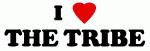 I Love THE TRIBE