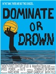 Dominate or Drown (water polo t-shirt)