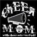 Cheer Mom with Cheer Mix Overload