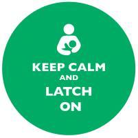 Keep Calm and Latch On Dark Green