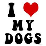 I Love (Heart) My Dogs