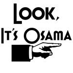 Look, It's Osama
