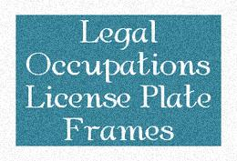 Legal Occupations License Plate Frames