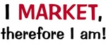 I MARKET therefore I am!