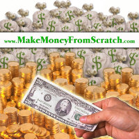 Make Money From Scratch!