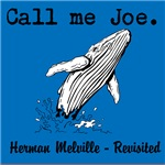 Call me Joe - Melville Revisited