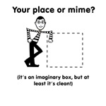 Your place or mime?