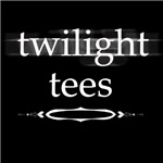 Twilight Tees and more
