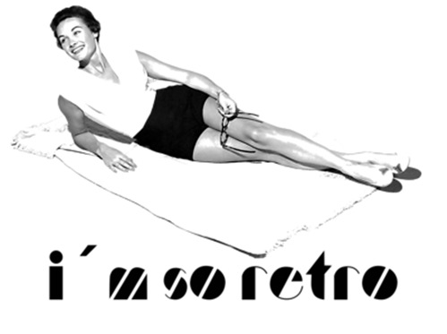 I´m so retro Lady