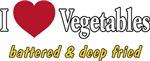 I Love Vegetables battered & deep fried