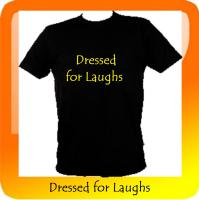 Dressed for Laughs