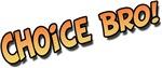 Choice Bro Orange