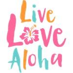 Live Love Aloha 2