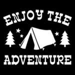 Enjoy The Adventure Tent