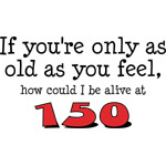 Alive at 150