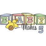 Baby Makes 5