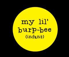 My Lil Burpbee Infants