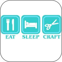 Eat, Sleep, Craft