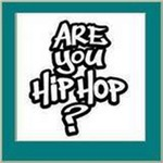 ARE YOU HIP HOP