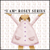 *I am* Rosey Section