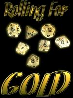 Rolling For Gold
