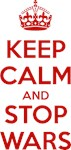 Keep Calm and Stop Wars