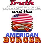 Truth, Justice & the American BURGER!