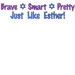 Purim: Brave, Smart, Pretty - Just Like Esther