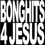 Bonghits 4 Jesus