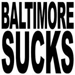 Baltimore Sucks