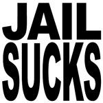 Jail Sucks
