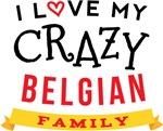 I Love My Crazy Belgian Family Tee shirts