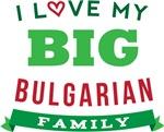 I Love My Big Bulgarian Family T-shirts