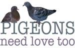Pigeons need love
