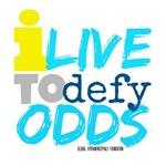 I Live to Defy Odds