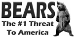 Bears - The #1 Threat To America