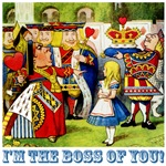 I'm The Boss Of You!