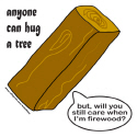 ANYONE CAN HUG A TREE T-SHIRTS AND GIFTS
