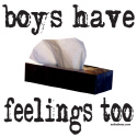 BOYS HAVE FEELINGS TOO T-SHIRTS AND GIFTS
