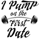 I pump on the first date
