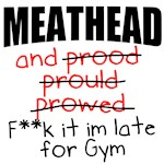 Meathead and prood