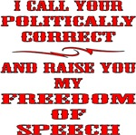I Call Your Politically Correct And Raise You
