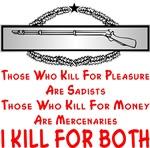Kill For Pleasure And Money CIB Soldiers