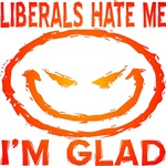 Liberals Hate Me (Evil Smiley Face)