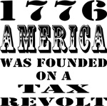 1776 America Was Founded On A Tax Revolt