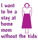 Stay At Home Mom No Kids