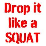 Drop it like a SQUAT (red text)